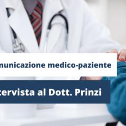 Comunicazione medico-paziente - Intervista al Dott. Gabriele Prinzi